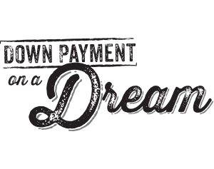 Down Payment on a Dream